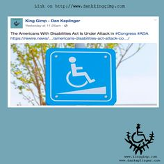 The Americans With Disabilities Act Is Under Attack in #Congress #ADA