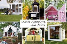 Domki ogrodowe dla dzieci. Playhouse