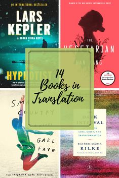Do you wish you could read in every language? We do too, but until then we recommend these 14 highly acclaimed books in translation!