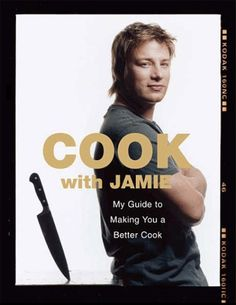 Cook with Jamie, by Jamie Oliver