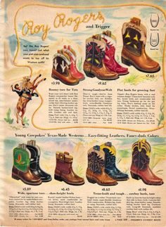 Vintage Boys Roy Rogers Boots from a 1952 Sears catalog Retro Ads, Vintage Advertisements, Retro Advertising, Christmas Books, Vintage Christmas, Christmas Stars, Cowboy And Cowgirl, Cowboy Boots, Vintage Images