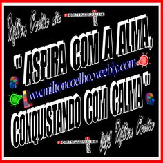 "00 Download Grátis - Typewriting 3D Gif - Free Download  ""Aspira com a alma, conquistando com calma""  (translation: Aspire with the soul, conquering with calm)  Criado no dia/Created on 02/05/2016  Por/By:  Milton Coelho"