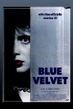 Blue Velvet Avoriaz, France film festival movie poster (1987). Starring Kyle MacLachlan (from Yakima, Washingron), Isabella Rossellini, Dennis Hopper, and Laura Dern. Directed by David Lynch.