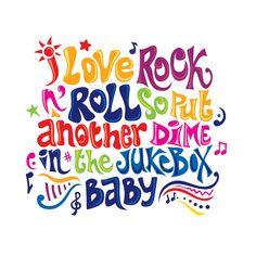 I love rock'n'roll!