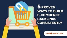 5 Proven Ways to Build E-Commerce Backlinks Consistently#ecommerce#business https://www.semrush.com/blog/5-proven-ways-to-build-e-commerce-backlinks-consistently/