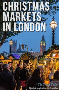 Christmas Markets in London ~ A great list of all the Christmas Markets in London and info on how to get to them.