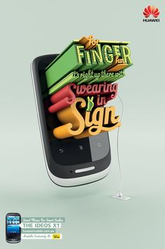 Coolads using 3D typographyfor Huawei's Ideos X1, byArnold Furnace, Sydney, Australia.