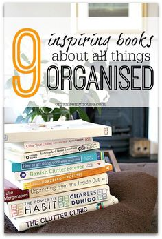 9 inspirational books about organising and sorting out your home and life once and for all. There are books for all different people and needs, which will you choose?