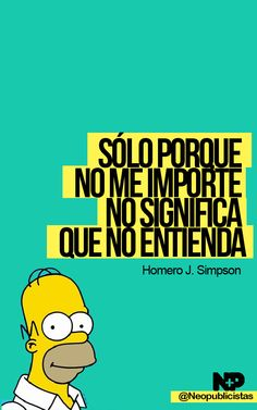 El gran Homero Simpson :)