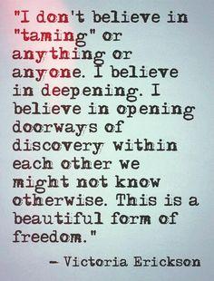 Freedom. [Victoria Erickson]
