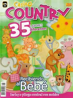 Casita Country 35 - bebê - REVISTAS DIVERSAS - Picasa Web Albümleri Foam Crafts, Crafts To Make, Paper Crafts, Magazine Crafts, Magazine Art, Web Gallery, Pintura Country, Country Paintings, Painted Books