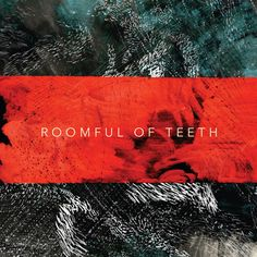 Roomful of Teeth, check out Caroline Shaw