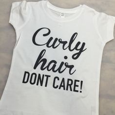 Curly hair dont care tee, curly hair sont care, toddler girl tee, girl tee, cute…