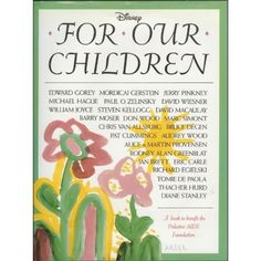 For Our Children: A Book to Benefit the Pediatric AIDS Foundation