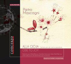 Pietro Mascagni - Mascagni: Ode to Joy