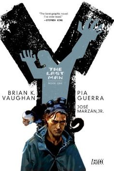 Y The Last Man Book One by Brian K. Vaughan http://smile.amazon.com/dp/140125151X/ref=cm_sw_r_pi_dp_fP4lxb1XN6ZM0