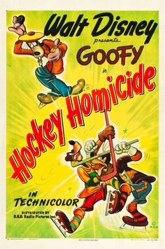 Hockey Homicide Plakat Movie Poster x 17 Inches - x Vintage Disney Posters, Disney Movie Posters, Disney Films, Vintage Movies, Cartoon Posters, Disney Characters, Walt Disney, Disney Love, Disney Art