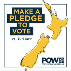 Be a climate voter this October. Vote to protect our winters. #POWNZ #climatevoter #voteforclimate #protectourwinters