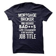 Mortgage Broker T-Shirt T-Shirts, Hoodies (22.99$ ==► Order Here!)