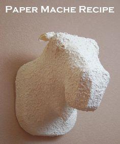 Paper Mache Recipe  (aka: How we made our fake moose head)