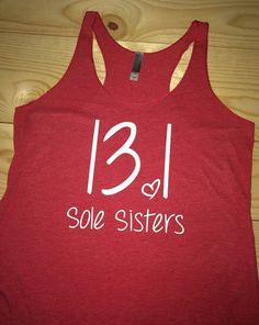 13.1 Half Marathon. Sole Sisters. Racerback Tank by SewFitApparel