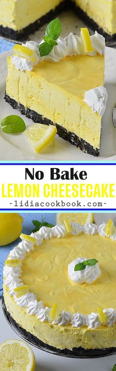 No Bake Lemon Cheesecake –is refreshing and delicious cheesecake with crunchy Oreo crust, creamy and light cheesecake full of flavor from the fresh lemon juice and lemon zest, perfect for spring and summer! Lemon Cheesecake Recipes, How To Make Cheesecake, Lemon Desserts, Delicious Desserts, Dessert Recipes, Yummy Food, Sweet Desserts, Chocolate Cheesecake, Chocolate Recipes