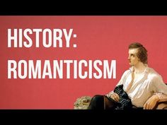 HISTORY OF IDEAS - Romanticism was the absolute opposite of the Enlightenment (which happened at the same time--at one point). The Enlightenment wanted absolute fact. Romanticism wanted whimsical, romantic simplicity, British Literature, Teaching Literature, English Literature, Ap World History, History Class, Art History, History Projects, English Teaching Resources, English Teachers