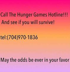 Hunger games hotline? Challenge accepted.
