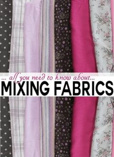 If only I had known these 11 insider tips about... How to mix fabrics! - on Craftsy Blog - Serger Pepper