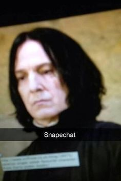 He sends you disapproving Snapchats to help you judge others when he's not there. | 19 Reasons Snape Is The BFF You Want And Need
