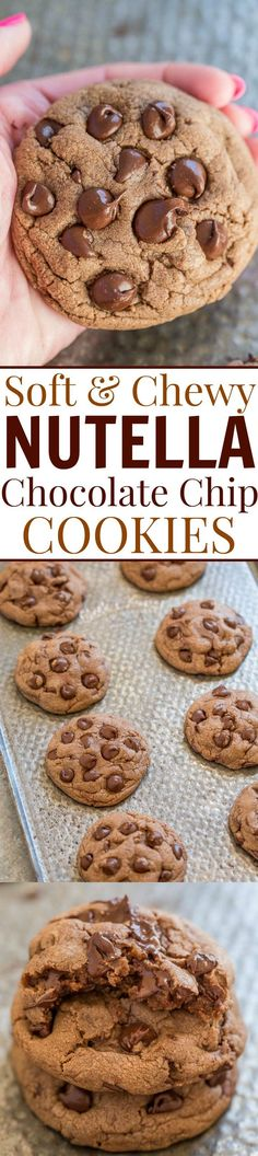 Soft and Chewy Nutella Chocolate Chip Cookies - Pillowy SOFT thanks to the NUTELLA and loaded with chocolate in every bite!! EASY cookies you have to make!! (Sweet Recipes)