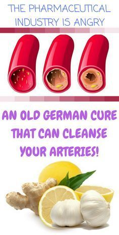 THE PHARMACEUTICAL INDUSTRY IS ANGRY AN OLD GERMAN CURE THAT CAN CLEANSE YOUR ARTERIES LIKE NOTHING BEFORE DISCOVERED!