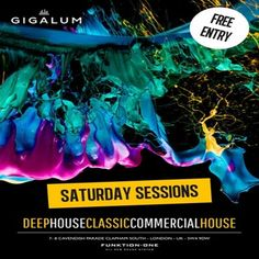Saturday Sessions at Gigalum, 7-8 cavendish parade, London, SW4 9DW, UK on July 04, 2015 at 8:00pm to 11:55pm  Gigalum residents Hilton Caswell and Ben Yong are joined by a tour-de-force of master DJ's playing the finest deep, funky, tech and classic house to entice you to the dance floor for evening of sheer musical nirvana.   If you haven't experienced what everyone is talking about yet we look forward to sharing our passion with you SOON!  Category: Nightlife  Price: Free