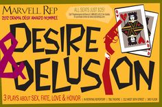 Desire & Delusion Marvel Repertory Theatre 3/2013 * Bad choice of a play, bad acting, not interesting directing.