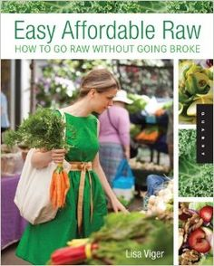 Easy Affordable Raw by Lisa Viger kickstarts your raw food lifestyle with everything that you need to know. How do I organize my kitchen? What kind of ingredients should I buy? Pie for breakfast? Lisa Viger, author and raw food expert, easily breaks down the raw food lifestyle including health and environmental benefits of a raw... Lisa Viger http://www.pinterest.com/lisaviger is member of Vegan Community Board http://www.pinterest.com/heidrunkarin/vegan-community Will be published August…