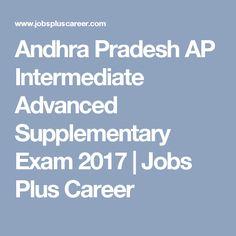 Andhra Pradesh AP Intermediate Advanced Supplementary Exam 2017   Jobs Plus Career