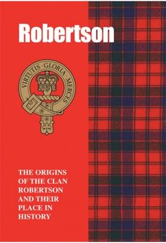 Robertson Clan Heritage Book, Made In Scotland, Clan Crest, Tartan by jayne My several times GrandMother's Clan. I have several references to this clan and an Aunt but I do not know how we come togather. Scotland History, Scotland Uk, England And Scotland, Highlands Scotland, Robertson Tartan, Robertson Family, Aberdeenshire Scotland, Books Australia, Scottish Tartans