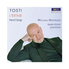F.P. Tosti - L'extase: French Songs/Kotani/Matteuzzi