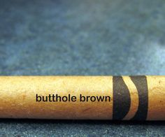 butthole brown