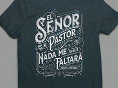 El Senor es mi pastor nada me faltara. Salmo 23