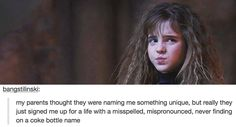 9 MORE Times Harry Potter Perfectly Resonated with Tumblr Users. Yes her name is unique and all of those things, but I still REALLY want to name my daughter after her.