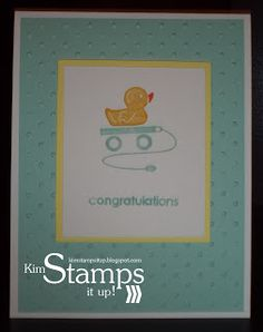 Kim Stamps It Up!: Ducky Baby Cards!