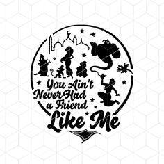 Disney SVG You Ain't Never Had A Friend Like Me SVG Disney | Etsy Disney Font Free, Disney Diy, Disney Crafts, Disney Fonts, Disney Shirts, Frozen Font, Disney Silhouettes, Silhouette Design, Silhouette Cameo