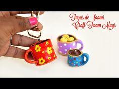 Accesorios de Foami o Goma Eva: Tacitas de café | Coffee Mugs or cup Cha...