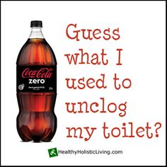 So your toilet is clogged now what? Zip off to the store for a bottle of coke zero! Yup unclog your toilet with coke zero