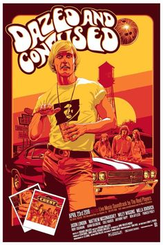 Vance Kelly Dazed and Confused Poster Released From Hero Complex Gallery