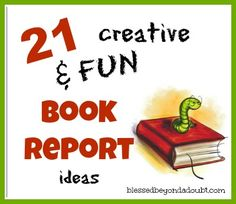 Your children will be thrilled to do a book report with one of these FUN ideas!  #education #homeschool #bookreports