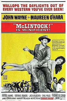 McLintock! Theatrical film poster Directed by Andrew V. McLaglen John Wayne (uncredited) Produced by Michael Wayne Written by James Edward Grant (screenplay) Starring John Wayne Maureen O'Hara Yvonne De Carlo Music by Frank De Vol Cinematography William H. Clothier Editing by Otho Lovering Studio Batjac Productions Distributed by United Artists Release date(s) November 13, 1963
