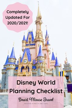 The Disney World planning timeline has changed a lot since the parks reopened. Use this new checklist for planning your Disney World vacation.