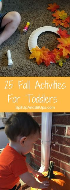 25 Fall Activities for Toddlers | Spit Up and Sit Ups  fall activities for toddlers, fall fun for kids, indoor fall activities, leaf activities, toddler fun, activities for two year olds, autumn activities, easy crafts for kids, fall crafts for toddlers, easy fall DIY, fall recipes via @ashleysuasu